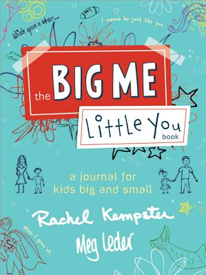 The Big Me, Little You Book By Leder, Meg/ Kempster, Rachel